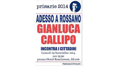 Primarie 2014, Gianluca Callipo a Rossano