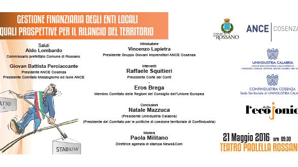 """Rossano, sabato 21 maggio il convegno """"Gestione finanziaria degli enti locali. Quali prospettive per il rilancio del territorio"""""""
