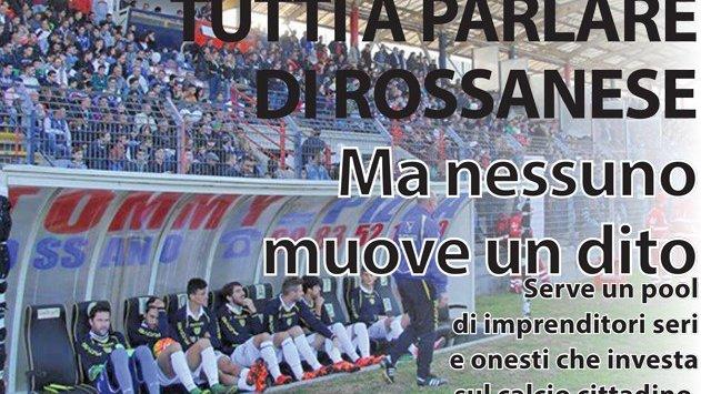 Rossanese: plauso agli Ultras, ma adesso scendano in