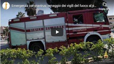 VIDEO - Il commovente omaggio dei Vigili del Fuoco ai sanitari dello spoke di Corigliano-Rossano