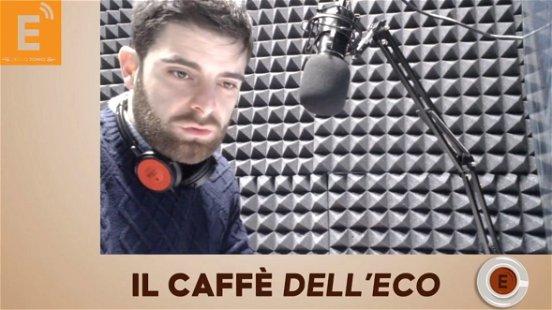 IL CAFFÈ DELL'ECO - Puntata 9 - Corigliano Rossano torna a scuola tra dubbi e certezze