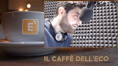 IL CAFFÈ DELL'ECO (puntata 18) - Corigliano Rossano - Londra: la variante è pericolosa?