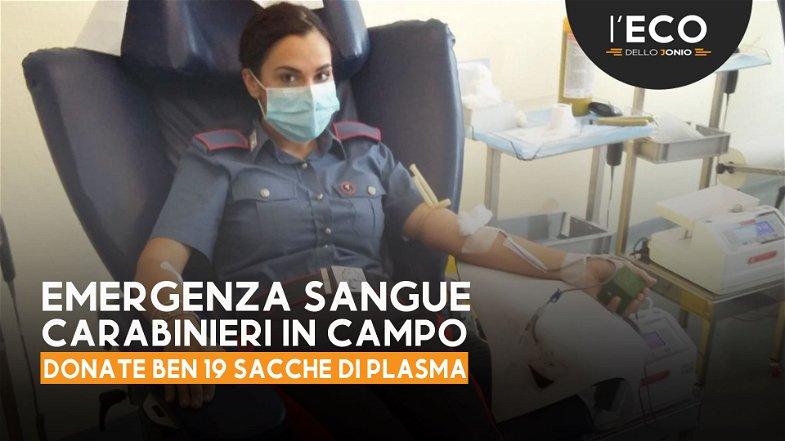 Emergenza sangue, i carabinieri donano 19 sacche di siero. Anche questa è l'Arma