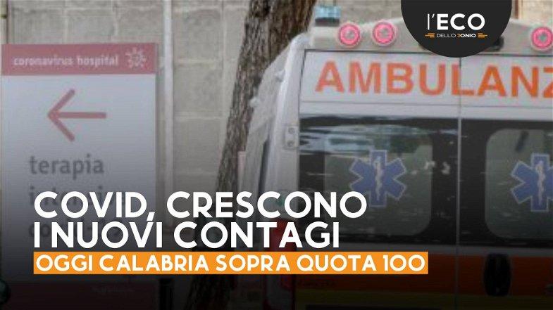 Covid in Calabria: tornano a salire i nuovi casi con ancora due nuovi decessi