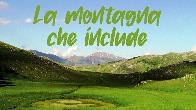 """Sabato 18 il Pollino sarà """"Una montagna che include"""""""